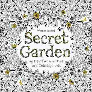 Secret Garden: An Inky Treasure Hunt And Coloring Book (for Adults, Mindfulness Coloring) by Johanna Basford