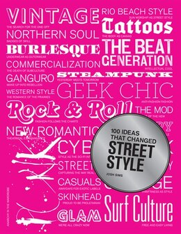 Book 100 Ideas that Changed Street Style by Josh Sims