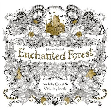 Enchanted Forest An Inky Quest Coloring Book By Johanna Basford