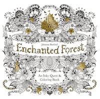 Enchanted Forest: An Inky Quest And Coloring Book (activity Books, Mindfulness And Meditation…