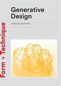 Generative Design: Form-finding Techniques In Architecture