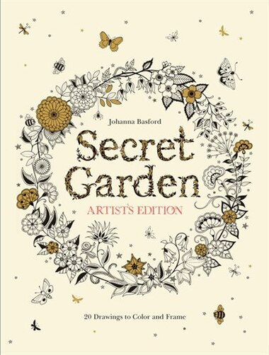 Secret Garden Artists Edition 20 Drawings To Color And Frame By Johanna Basford