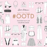 Book #ootd: Fashion Flat Lay Coloring Book by Laura Hickman
