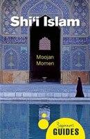 Shi'i Islam: A Beginner's Guide