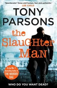 The Slaughter Man de Tony Parsons