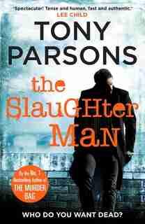The Slaughter Man de Tony Parsons