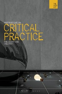 Critical Practice: Theorists and Creativity
