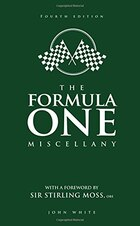 The Formula One Miscellany: Fourth Edition