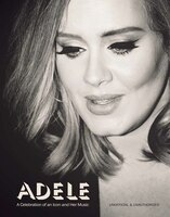 Adele: A Celebration of an Icon and Her Music