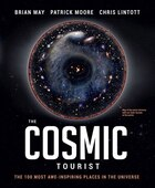 COSMIC!: The 100 Most Awe-Inspiring Places in the Universe