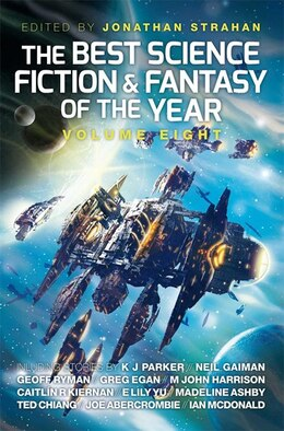 Book The Best Science Fiction and Fantasy of the Year: Volume Eight by Jonathan Strahan