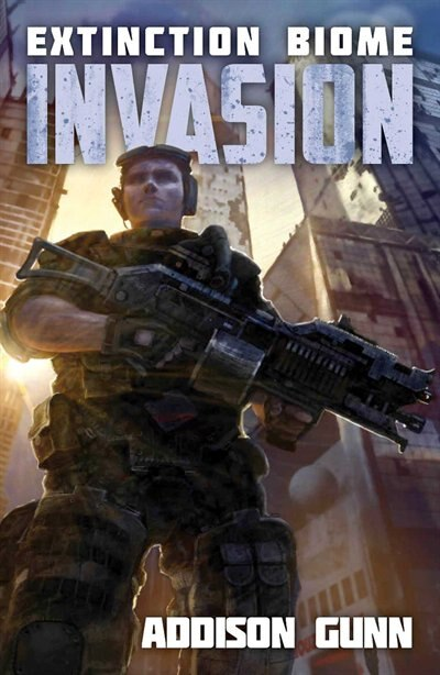 Extinction Biome: Invasion by Addison Gunn