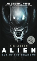 Alien: Out Of The Shadows (novel #1)