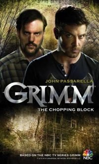 Book Grimm: The Chopping Block by John Passarella