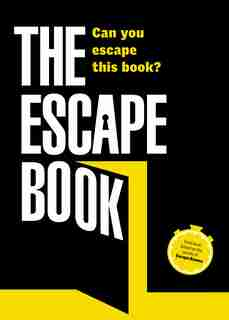 The Escape Book: Can You Escape This Book? by Ivan Tapia