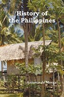 History of the Philippine Islands, (from Their Discovery by Magellan in 1521 to the Beginning of…