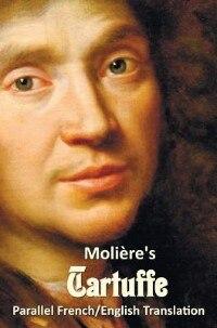Tartuffe - Parallel French/English Translation