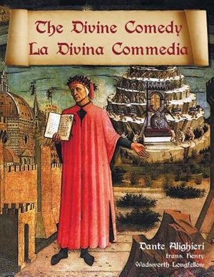 The Divine Comedy / La Divina Commedia - Parallel Italian / English Translation de Dante Alighieri