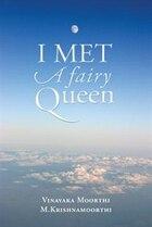 I Met A Fairy Queen