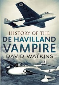 Book History of the de Havilland Vampire by David Watkins