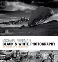 Black & White Photography: The Timeless Art Of Monochrome In The Post-digital Age