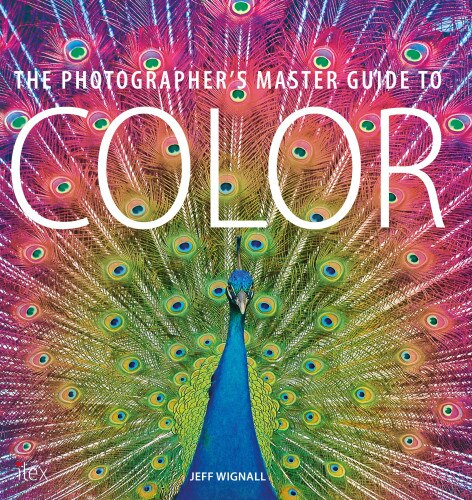 The Photographer's Master Guide To Color de Jeff Wignall