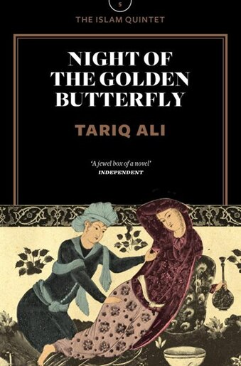 Night Of The Golden Butterfly: A Novel by Tariq Ali