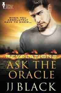 Revelations: Ask the Oracle by JJ Black
