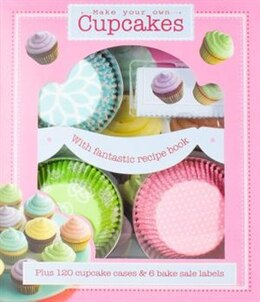 Book MAKE YOUR OWN CUPCAKES KIT by Books Parragon