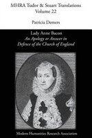 'An Apology or Answer in Defence of The Church Of England': Lady Anne Bacon's Translation of Bishop…