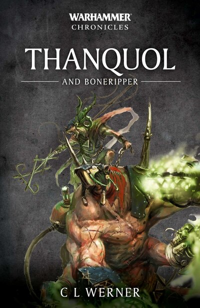 Thanquol And Boneripper by C L Werner