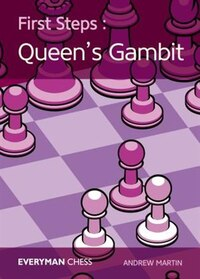 First Steps: The Queens's Gambit