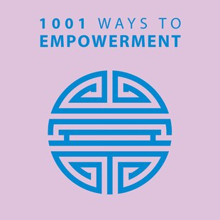 1001 Ways to Empowerment