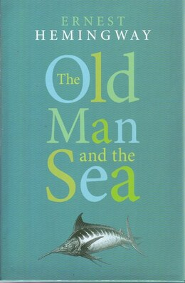 Book The Old Man And The Sea by Hemingway Ernest