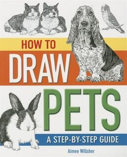 Book HT DRAW YOUR PETS by Aimee Willsher