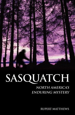 Book SASQUATCH by Rupert Matthews