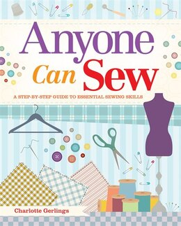 Book ANYONE CAN SEW by Charlotte Gerlings