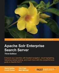 Apache Solr Enterprise Search Server