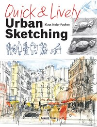Quick & Lively Urban Sketching