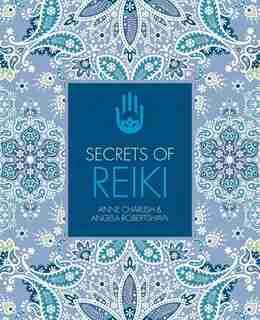 Secrets Of Reiki by Anne Charlish