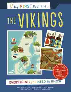 My First Fact File The Vikings: Everything You Need To Know by Stef Philip Steele