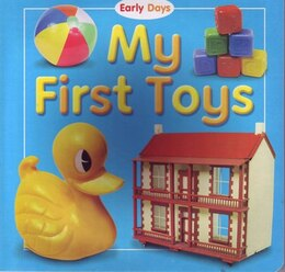 Book EARLY DAYS MY 1ST TOYS by That! Top