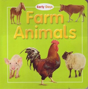 EARLY DAYS FARM ANIMALS