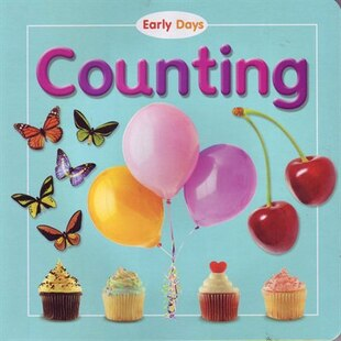 EARLY DAYS COUNTING