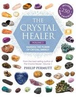 crystals for positive manifestation a practical sourcebook of 100 crystals