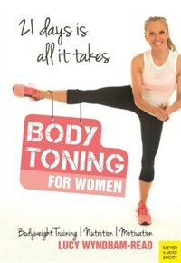 Body Toning For Women: 21 Days Is All It Takes