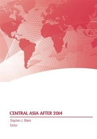 central asia after 2014 essay Change & continuity over time essay ccot purpose: • to evaluate your ability to analyze historical changes and continuities that west africa south asia europe.