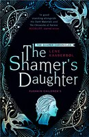 The Shamer's Daughter: Book 1