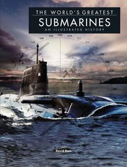 WORLDS GREATEST SUBMARINES