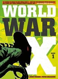 World War X: Volume 1: Helius
